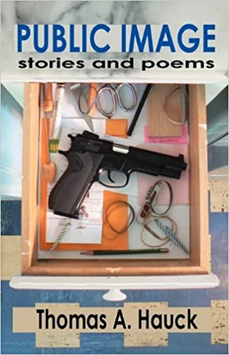 PUBLIC IMAGE: Stories and Poems