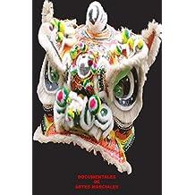DOCUMENTALES DE ARTES MARCIALES: DOCUMENTALES DE ARTES MARCIALES (Spanish Edition)