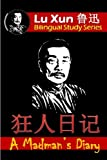A Madman's Diary: Bilingual Edition, English and Chinese (Lu Xun Bilingual Study Series) (Volume 1) (English and Chinook Jargon Edition)