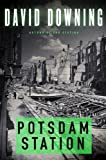 Potsdam Station (John Russell World War II Spy Thriller #4) (A John Russell WWII Spy Thriller)