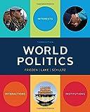 World Politics: Interests, Interactions, Institutions (Third Edition)