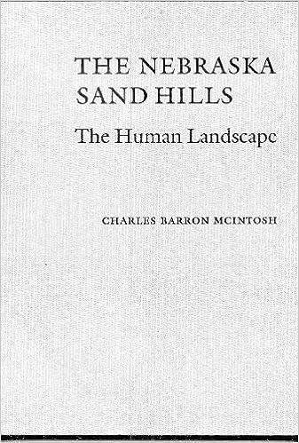 the Nebraska Sand Hills: The Human Landscape