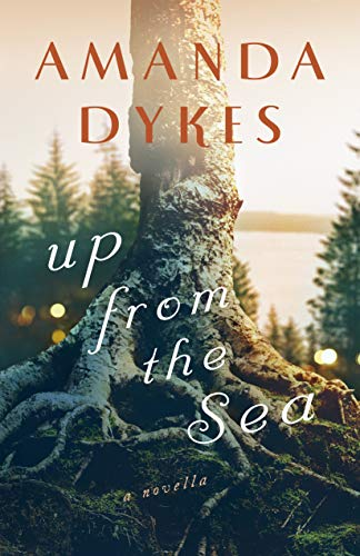 Up from the Sea: A Whose Waves These Are Novella by [Dykes, Amanda]
