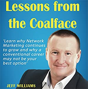 Lessons from the Coalface Audiobook