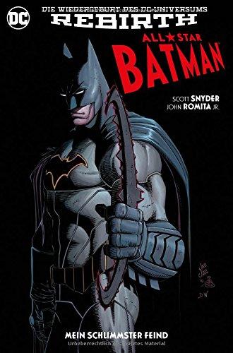 All-Star Batman: Bd. 1: Mein schlimmster Feind
