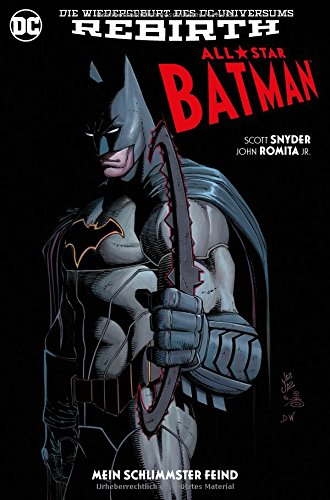 All-Star Batman: Bd. 1: Mein schlimmster Feind Taschenbuch – 18. September 2017 Scott Snyder John Romita Jr. Ralph Kruhm Panini