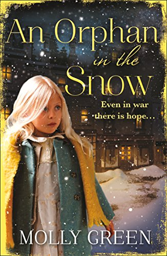 An Orphan in the Snow: The heart-warming saga you need to read this year -