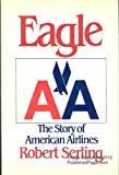 img - for Eagle: The Story of American Airlines book / textbook / text book