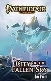 """""""Pathfinder Tales - City of the Fallen Sky"""" av Tim Pratt"""