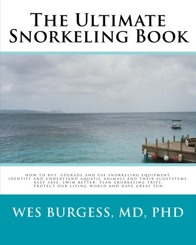 The Ultimate Snorkeling Book by Brand: CreateSpace Independent Publishing Platform