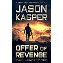 Offer of Revenge: An Action Thriller Novel (David Rivers Book 2)