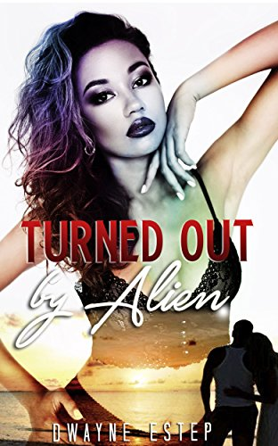 Turned Out by Alien