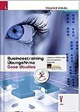 Businesstraining, Übungsfirma, Case Studies V HAK