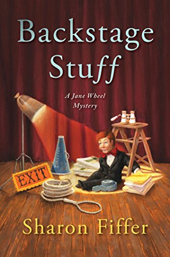 Backstage Stuff (Jane Wheel Mysteries Book 7)