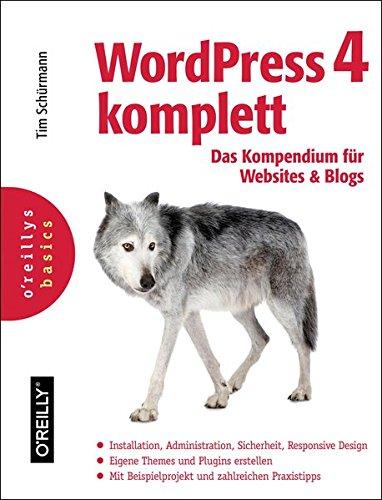 Praxiswissen WordPress 4 Taschenbuch – 28. November 2014 Tim Schürmann 3955618544 Anwendungs-Software Anwendungen