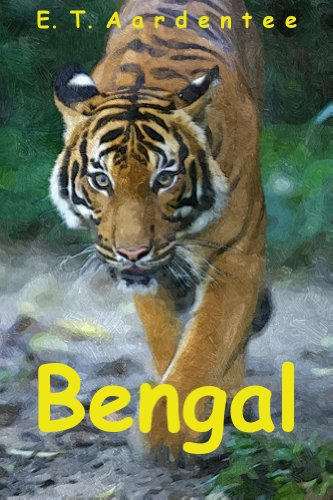 Bengal: My Bengal Tiger Picture Book, with Photos and Fun Facts About the Animals You Love!