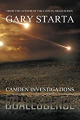 Coalescence: Camden Investigations: Book One