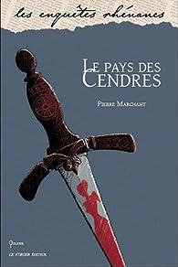 Le pays des Cendres par Pierre Marchant