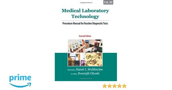Medical laboratory technology volume iii procedure manual for medical laboratory technology volume iii procedure manual for routine diagnostic tests prof kanai l mukherjee swarajit ghosh 9781259061257 fandeluxe Gallery