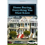 Home Buying, Everything You Must Know