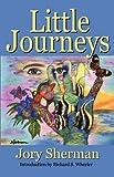 Little Journeys, Jory Sherman, 0937660760