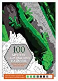 Download 100 Mystery Illustrations to Unveil: A Color-by-Number and Dot-to-Dot Book in PDF ePUB Free Online