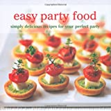 Easy Party Food (Cookery)