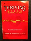 Thriving after Surviving, Barry M. Richards, 096227870X