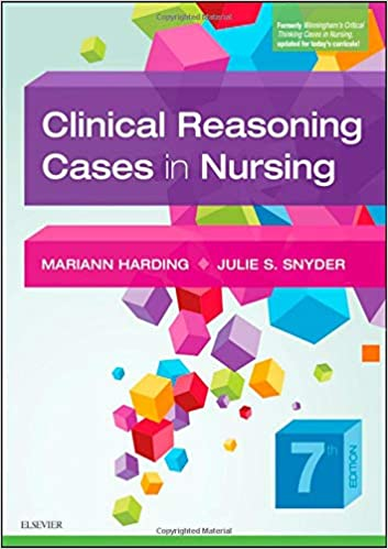 Clinical Reasoning Cases in Nursing - E-Book, 7th Edition - Original PDF