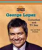 George Lopez, Lila Guzmán and Rick Guzmán, 0766026442