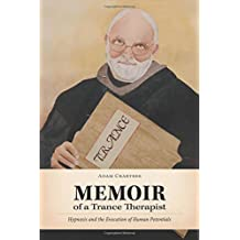 Memoir of a Trance Therapist by Adam Crabtree (2014-11-28)