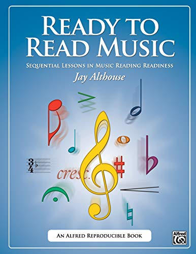 Ready to Read Music: Sequential Lessons in Music Reading Readiness, Comb Bound Book