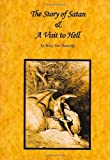The Story of Satan and A Visit to Hell, Mary Ann Panevska, 0979177901