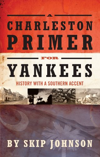 A Charleston Primer for Yankees