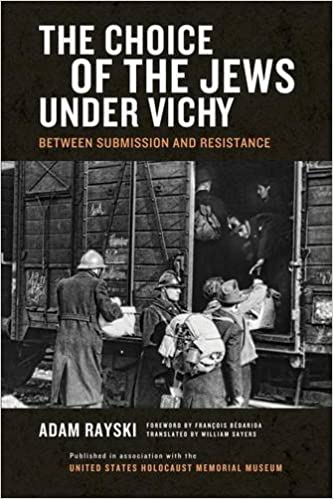 Book The Choice of the Jews under Vichy: Between Submission and Resistance