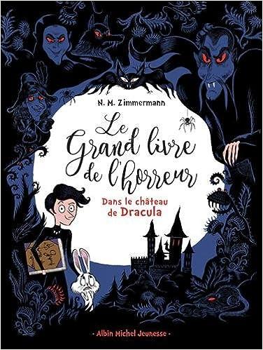 Le Grand Livre De L Horreur Tome 1 Dans Le Chateau De