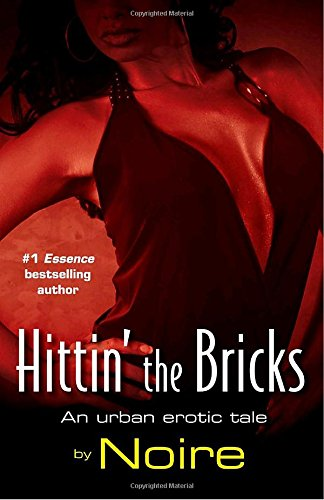 Hittin' the Bricks: An Urban Erotic Tale (Many Cultures, One World)