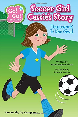 Soccer Girl Cassies Story Teamwork product image