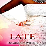 Late | Dominique Wilkins