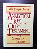 Analytical Key to the Old Testament, Owens, John Joseph, 0801067545
