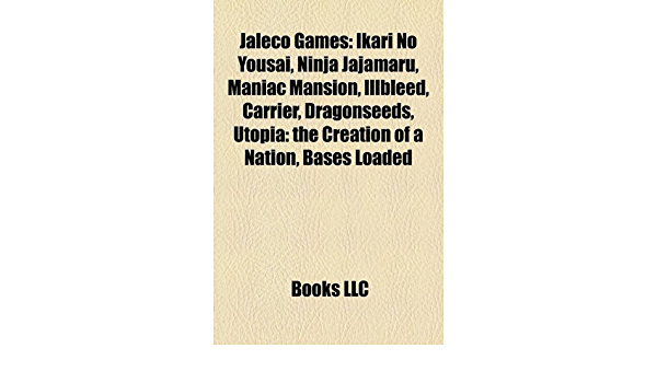 Jaleco games: Maniac Mansion, Illbleed, Carrier, A Boy and ...