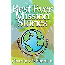 Best Ever Mission Stories