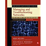 Mike Meyers' CompTIA Network+ Guide to Managing and Troubleshooting Networks Lab Manual, Fourth Edition (Exam N10-006)