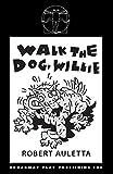 : Walk the Dog Willie