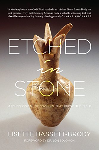 Etched in Stone: Archeological Discoveries That Prove the Bible cover