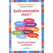 Quelle contraception choisir?