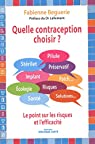 Quelle contraception choisir ? par Beguerie