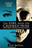 The Girl with the Crooked Nose, Ted Botha, 0425246833