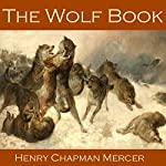 The Wolf Book | Henry Chapman Mercer