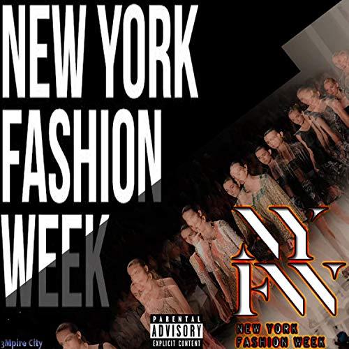 NY Fashion Week [Explicit] ()